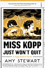 Miss Kopp Just Won't Quit (Kopp sisters Book 4) Kindle Edition