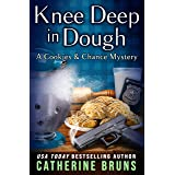 Knee Deep in Dough (Cookies & Chance Mysteries Book 10)