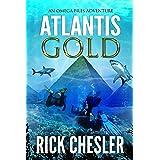 ATLANTIS GOLD: An Omega Files Adventure (Book 1) (Omega Files Adventures)