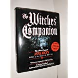 The Witches' Companion: The Official Guide to Anne Rice's Lives of the Mayfair Witches