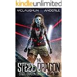 Steel Dragon 2 (Steel Dragons Series)