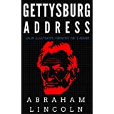 Gettysburg Address: Color Illustrated, Formatted for E-Readers (Unabridged Version)