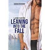 Leaning Into the Fall (Leaning Into Series Book 3)