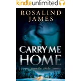 Carry Me Home (Paradise, Idaho Book 1)