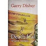 Deathdeal (Wyatt Book 3)
