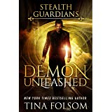 Demon Unleashed (Stealth Guardians Book 7)