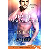 A Fistful of Vampires: A Dark Ones Collection