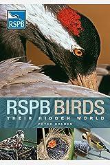 RSPB Birds: their Hidden World Kindle Edition