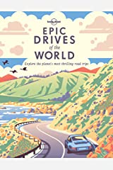 Epic Drives of the World (Lonely Planet) Kindle Edition
