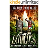 Escaping Extinction - The Extinction Series Book 5: A Thrilling Post-Apocalyptic Survival Series