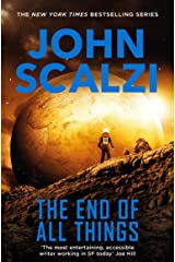 The End of All Things: Old Man's War Book 6: The Old Man's War Series Kindle Edition