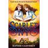 Scarlet And Ivy (6) - The Last Secret: Thrilling new children's book for fans of Harry Potter and Murder Most Unladylike: Boo