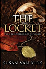 The Locket: From the Casebook of TJ Sweeney (The Endurance Mysteries 4) Kindle Edition