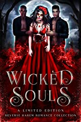 Wicked Souls: A Limited Edition Reverse Harem Romance Collection Kindle Edition