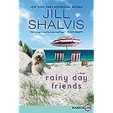 Rainy Day Friends: A Novel [Large Print]