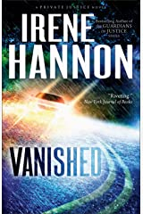 Vanished (Private Justice Book #1): A Novel Kindle Edition