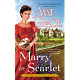 Marry in Scarlet (Marriage of Convenience Book 4)