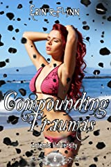 Compounding Traumas (Artemis University Book 6) Kindle Edition