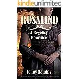 ROSALIND: A Regency Romance (Bachelor Brides, Book 1)