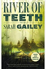 River of Teeth Kindle Edition