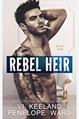 Rebel Heir: Book One (The Rush Series 1) Kindle Edition
