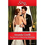 The Secret To Marrying Marchesi (Secret Heirs of Billionaires Book 3)