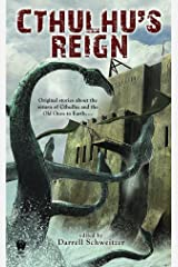 Cthulhu's Reign Kindle Edition