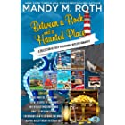 Between a Rock and a Haunted Place: A Collection of Cozy Paranormal Mystery Romances