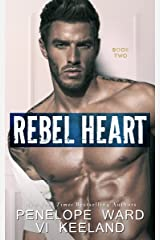 Rebel Heart: Book Two (The Rush Series) Kindle Edition