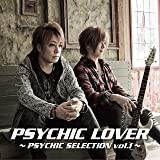 PSYCHIC LOVER 〜PSYCHIC SELECTION vol. 1〜