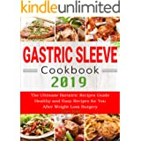 Gastric Sleeve Cookbook 2019: The Ultimate Bariatric Recipes Guide Healthy and Easy Recipes for You After Weight Loss Surgery