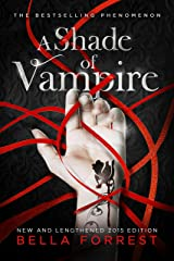 A Shade of Vampire (New & Lengthened 2015 Edition) Kindle Edition