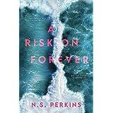 A Risk on Forever