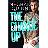 The Change Up: A Roommates to Lovers Standalone