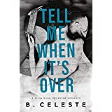 Tell Me When It's Over (Tell Me Series)
