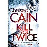 Kill You Twice: A Gretchen Lowell Novel 5