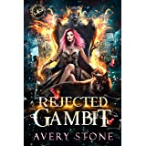 Rejected Gambit: A Paranormal Shifter Romance (Shattered Destiny of Alexandra Wolf Book 2)