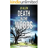 Death in the Woods: A DCI Jude Satterthwaite novel (The DCI Satterthwaite Mysteries)