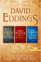 The Complete Elenium Trilogy: The Diamond Throne, The Ruby Knight, The Sapphire Rose Kindle Edition