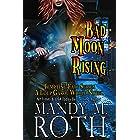 Bad Moon Rising: A Loup Garou World Novel (Tempting Fate Book 2)