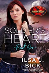 Soldier's Heart Part One: Brotherhood Protectors World Kindle Edition