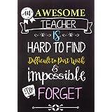Teacher Notebook: An Awesome Teacher Is Journal or Planner for Teacher Gift: Great for Teacher Appreciation/Thank You/Retirem