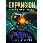 Expansion: Alpha Colony Book 3
