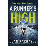 A Runner's High: Older, Wiser, Slower, Stronger