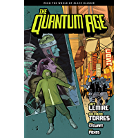 Quantum Age: From the World of Black Hammer Volume 1 (The Qu…