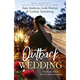 Outback Wedding/Single Dad, Outback Wife/Wedding at Sunday Creek/At the Cattleman's Command (Bachelor Dads Book 10)