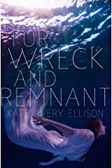 For Wreck and Remnant (Secrets of Itlantis Book 4) Kindle Edition