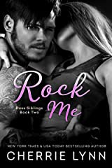 Rock Me (Ross Siblings Book 2) Kindle Edition