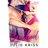 Crashed (Mason Brothers Book 2) (English Edition)