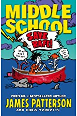Middle School: Save Rafe!: (Middle School 6) Kindle Edition